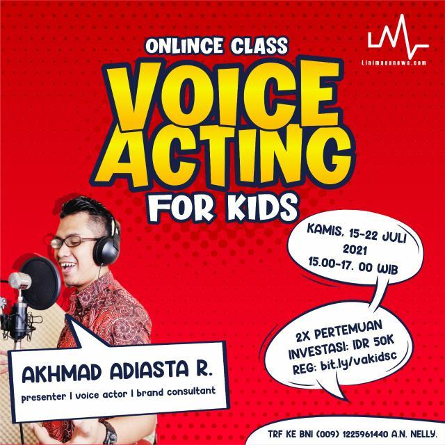 Salurkan bakat putra-putri anda di kelas voice acting for kids! Seru abissss 🔥